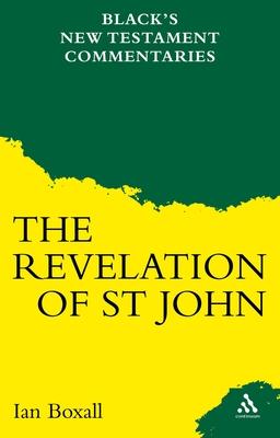 A Commentary on the Revelation of St John - Boxall, Ian