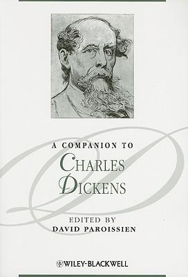 A Companion to Charles Dickens - Paroissien, David (Editor)