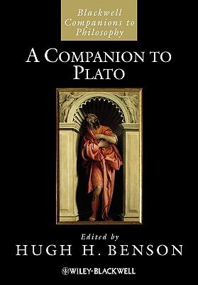 A Companion to Plato - Benson, Hugh H (Editor)