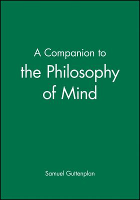 A Companion to the Philosophy of Mind - Guttenplan, Samuel (Editor)
