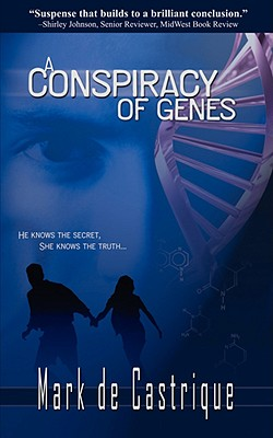 A Conspiracy of Genes - de Castrique, Mark