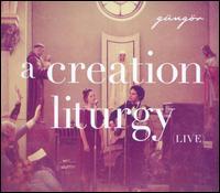 A Creation Liturgy: Live - Gungor