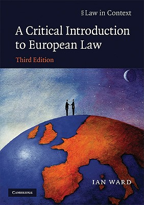 A Critical Introduction to European Law - Ward, Ian