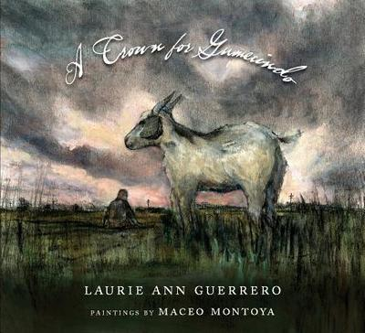 A Crown for Gumecindo - Guerrero, Laurie Ann