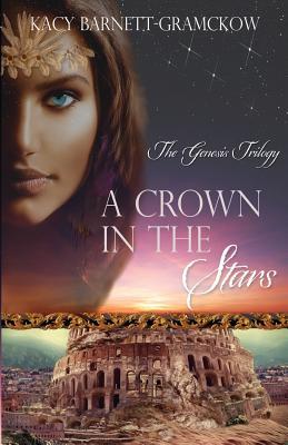 A Crown in the Stars - Barnett-Gramckow, Kacy