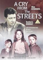 A Cry from the Streets - Lewis Gilbert