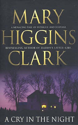 A Cry in the Night - Clark, Mary Higgins