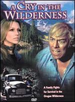 A Cry in the Wilderness - Gordon Hessler