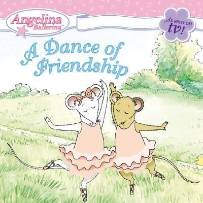 A Dance of Friendship - Holabird, Katharine