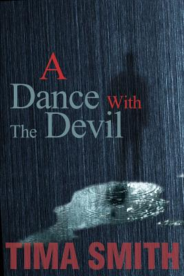 A Dance with the Devil - Smith, Tima