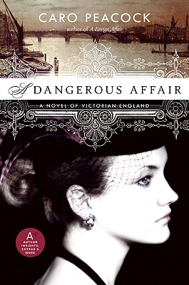 A Dangerous Affair - Peacock, Caro