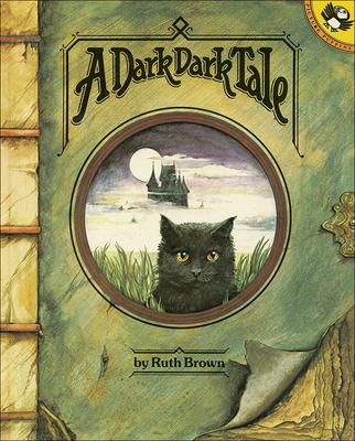 A Dark Dark Tale - Brown, Ruth