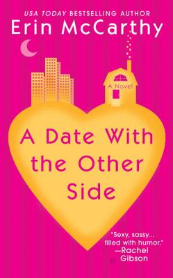 A Date with the Other Side - McCarthy, Erin