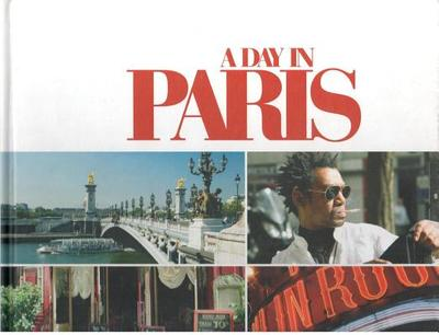 A Day in Paris - Fichte, Andre (Photographer)