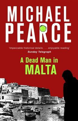 A Dead Man in Malta - Pearce, Michael