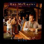 A Deeper Shade of Blue - Del McCoury