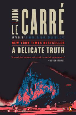 A Delicate Truth - Le Carre, John