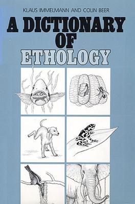 A Dictionary of Ethology - Immelmann, Klaus