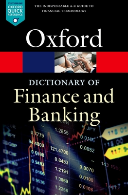 A Dictionary of Finance and Banking - Law, Jonathan