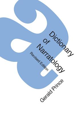 A Dictionary of Narratology - Prince, Gerald