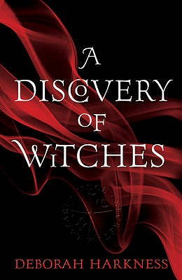 A Discovery of Witches - Harkness, Deborah E.