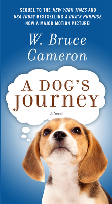A Dog's Journey - Cameron, W Bruce