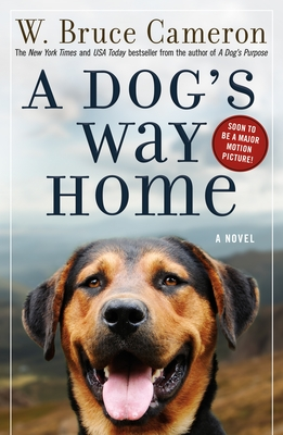 A Dog's Way Home - Cameron, W Bruce