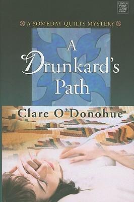 A Drunkard's Path - O'Donohue, Clare