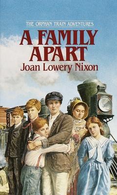A Family Apart - Nixon, Joan Lowery