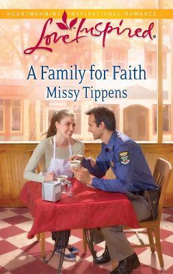 A Family for Faith - Tippens, Missy