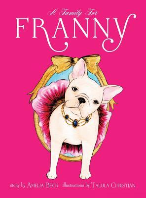 A Family for Franny - Beck, Amelia