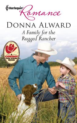 A Family for the Rugged Rancher - Alward, Donna