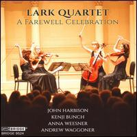 A Farewell Celebration - Anna Kruger (viola); Kay Stern (violin); Lark Quartet; Laura Sewell (cello); Robin Mayforth (violin);...