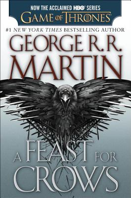 A Feast for Crows - Martin, George R R