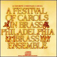 A Festival of Carols in Brass - The Philadelphia Brass Ensemble