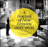 A Festival of Nine Lessons and Carols - Rufus Beck (speech/speaker/speaking part); Neuer Knabenchor Hamburg (choir, chorus); Jens Bauditz (conductor)