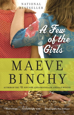 A Few of the Girls: Stories - Binchy, Maeve