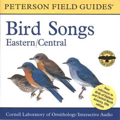 A Field Guide to Bird Songs: Eastern and Central North America - Peterson, Roger Tory (Editor), and Of Ornithology, Cornell Laboratory