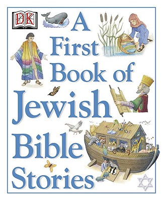 A First Book of Jewish Bible Stories - Hoffman, Mary