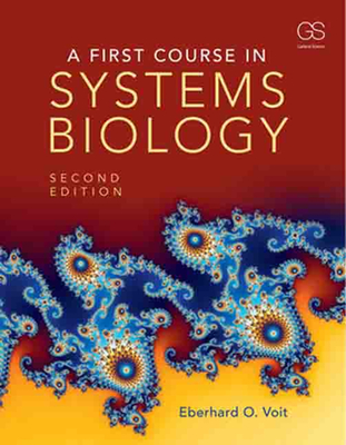 A first course in systems biology book by eberhard o voit 2 a first course in systems biology voit eberhard o fandeluxe Images