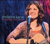 A Friday Night in One Lifetime - Christine Kane