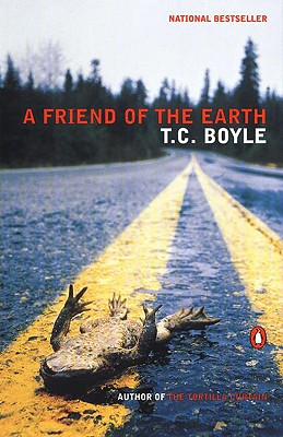 A Friend of the Earth - Boyle, T C