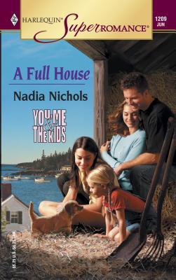 A Full House - Nichols, Nadia