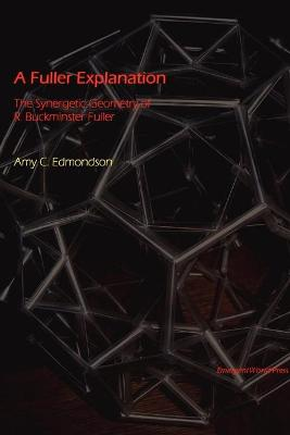 A Fuller Explanation - Edmondson, Amy, Professor