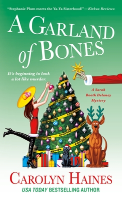 A Garland of Bones: A Sarah Booth Delaney Mystery - Haines, Carolyn