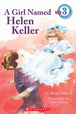 A Girl Named Helen Keller - Lundell, Margo