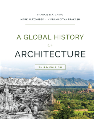 A Global History of Architecture - Ching, Francis D K