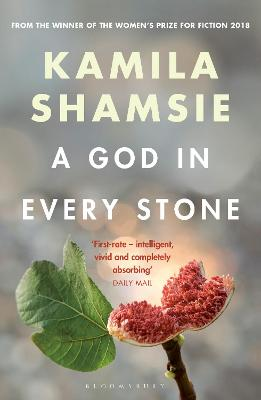 A God in Every Stone - Shamsie, Kamila