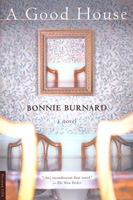 A Good House - Burnard, Bonnie