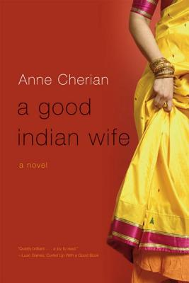 A Good Indian Wife - Cherian, Anne